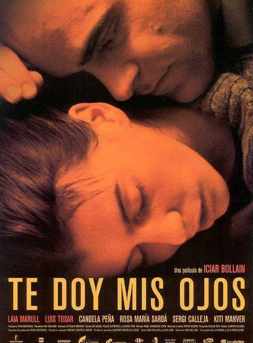 """TALLER CINE DE MUJERES: """"TE DOY MIS OJOS"""" (2003)"""